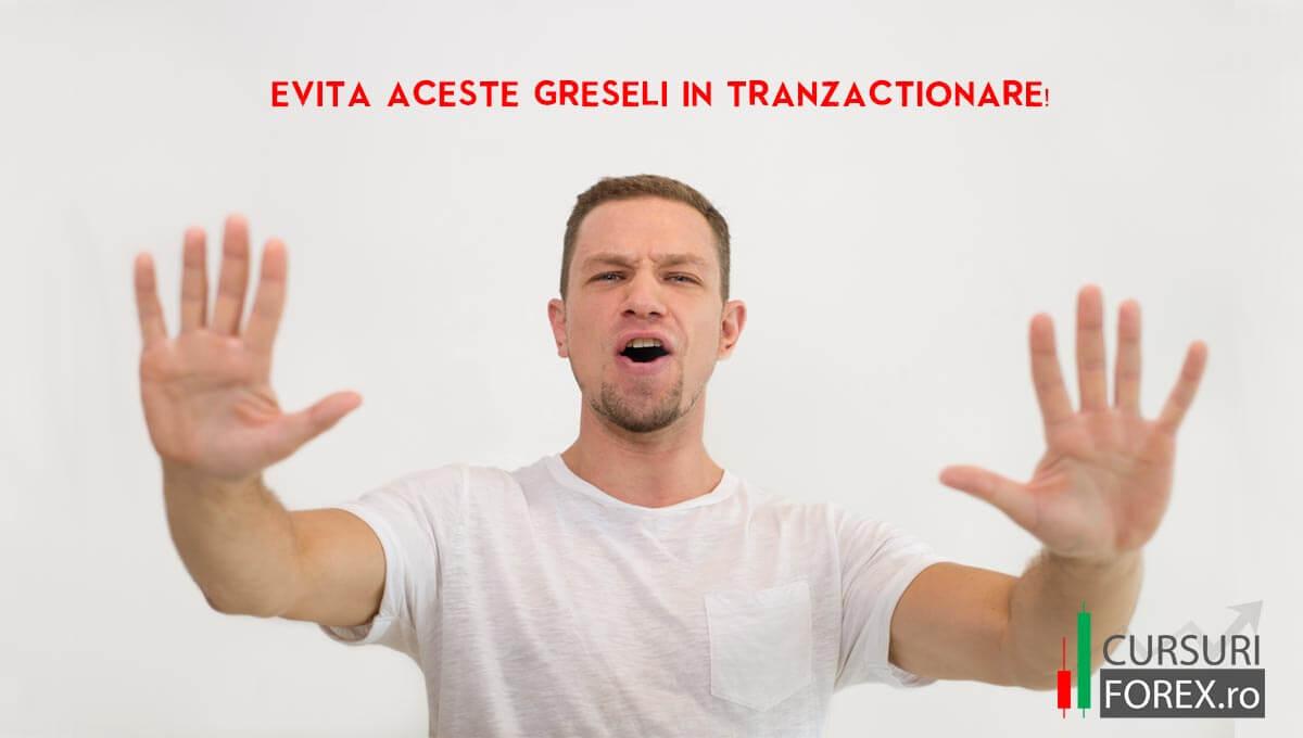 Top 8 GRESELI FOREX de evitat inainte de a incepe tranzactionarea