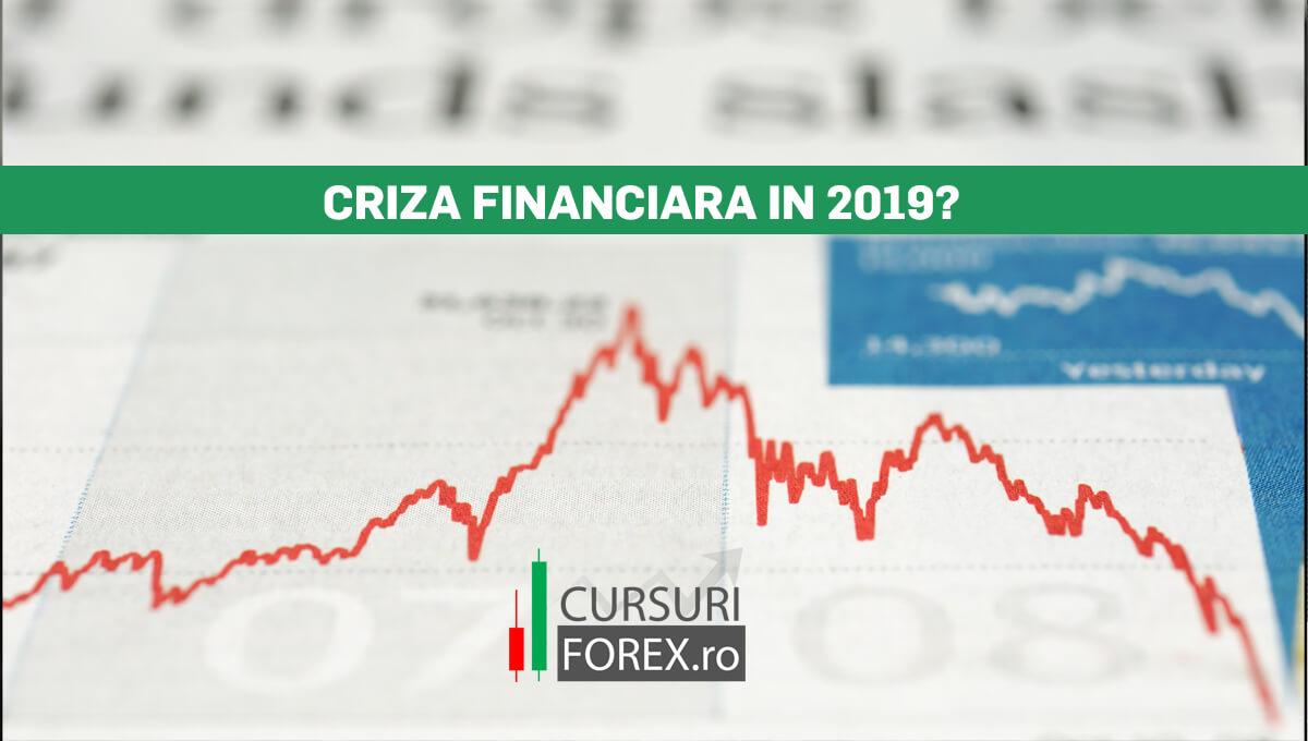 Criza financiara in 2019?