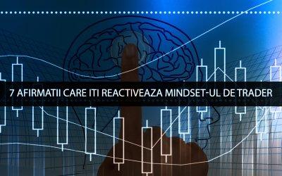Psihologia Traderului – 7 afirmatii care reseteaza psihicul traderului