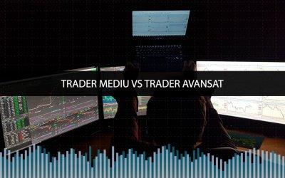 Trader Mediu vs Trader Avansat