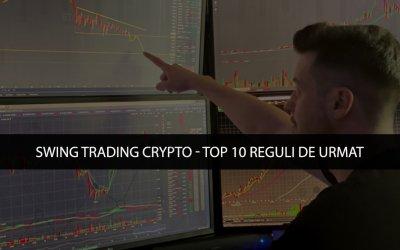 Swing Trading Crypto: Top 10 reguli de urmat